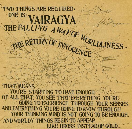 Vairagya: Non-attachment, Dispassion, The path of Involution